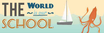 the world is our school - deschooling blog
